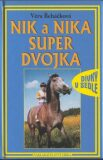 Nik a Nika Super dvojka - Věra Řeháčková