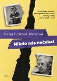 Nikdo nás nečekal - Helga Hošková-Weissová