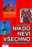 Nikdo neví všechno - Jana Horáková