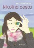 Nikolina cesta - Michaela Fišarová, ...