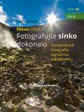 Nikon DSLR: Fotografujte slnko dokonalo - B. Bono Novosad