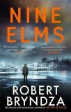 Nine Elms : The thrilling first book in a brand-new, electrifying crime series - Robert Bryndza