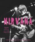 Nirvana - Kompletní ilustrovaná monografie - Charles R. Cross
