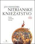 Nitrianské kniežatstvo - Ján Steinhübel