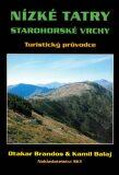 Nízké Tatry - průvodce - Otakar Brandos, Balaj Kamil