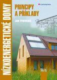Nízkoenergetické domy - Principy a příklady - Jan Tywoniak