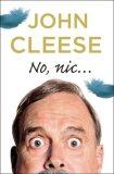 No, nic... - John Cleese