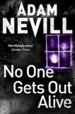 No One Gets Out Alive - Adam Nevill