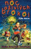 Noc oživlých brokol - Philip Reeve