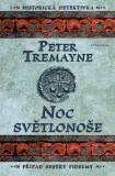 Noc světlonoše - Peter Tremayne