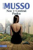 Noc v Central Parku - Guillaume Musso