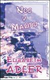 Noc v Malibu - Elizabeth Adler