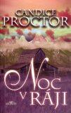 Noc v ráji - Candice Proctor