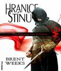 Hranice stínů - Brent Weeks