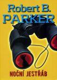 Noční jestřáb - Robert B. Parker