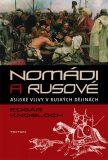 Nomádi a Rusové - Edgar Knobloch