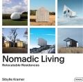 Nomadic Living: Relocatable Residences - Kramer