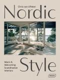 Nordic Style: Warm & Welcoming Scandinavian Interiors - Chris van Uffelen