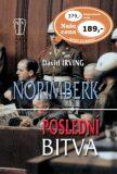 Norimberk Poslední bitva - David Irving