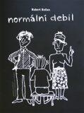Normální debil - Robert Bellan