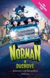 Norman a duchové - Kimmelová Elizabeth Cody