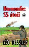 Normandie: SS útočí - Leo Kessler