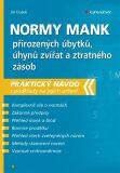 Normy mank přirozených úbytků, úhynů zvířat a ztratného zásob - Praktický návod s podklady na jejich určení - Jiří Dušek