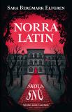 Norra Latin - Sara B. Elfgrenová