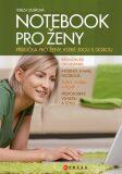 Notebook pro ženy - Tereza Dusíková