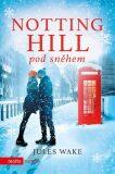 Notting Hill pod sněhem - Jules Wake