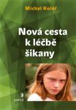Nová cesta k léčbě šikany - Michal Kolář