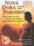 Nová doba porodní - Vlastimil Marek