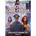 Nová smlouva - Obránce perimetru III - Michael Atamanov
