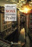 Nová tajemství Prahy - David Černý