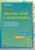 Nová zbierka úloh z matematiky - Jana Fraasová