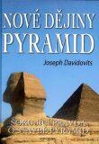 Nové dějiny pyramid - Joseph Davidovits