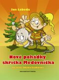 Nové pohádky skřítka Medovníčka - Jan Lebeda