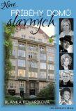 Nové příběhy domů slavných - Blanka Kovaříková
