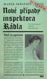 Nové případy inspektora Rádla - Marek Skřipský