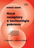 Nové receptúry a technológia pokrmov - Konrád Kendík