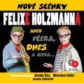 Nové scénky Felixe Holzmanna - 2 CD - Popron music & publishing