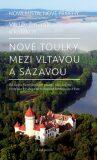 Nové toulky mezi Vltavou a Sázavou - Václav Šmerák