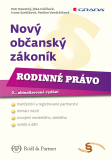 Nový občanský zákoník - Rodinné právo - Petr Novotný, ...