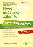 Nový občanský zákoník - Smluvní právo - Petr Novotný, ...