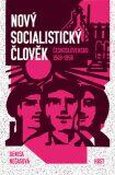 Nový socialistický člověk - Denisa Nečasová