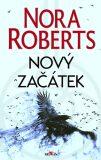 Nový začátek - Nora Robertsová