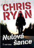 Nulová šance - Chris Ryan