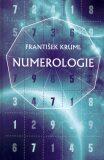 Numerologie - František Kruml