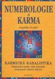Numerologie a karma - Karmická kabalistika - Angelika Hoefler