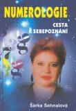 Numerologie Cesta k sebepoznání - Šárka Sehnalová